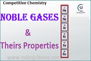 Noble Gases Properties - Sukrajclasses.com