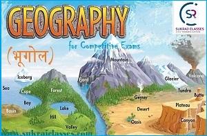 Geography- Sukrajclasses.com